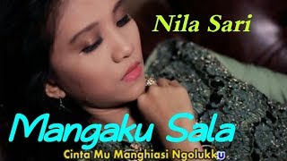 Download MANGAKU SALA Voc. Nila Sari. By Namiro Production Padangsidimpuan. Lagu Tapsel Terbaru