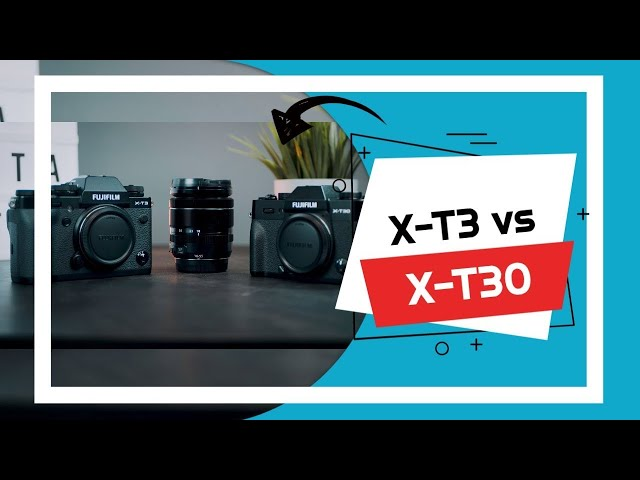 X-T3 vs X-T30 - Le differenze tra due sorelle (quasi gemelle)