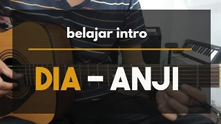 [Belajar Gitar] Intro Lagu Dia - Anji Tutorial