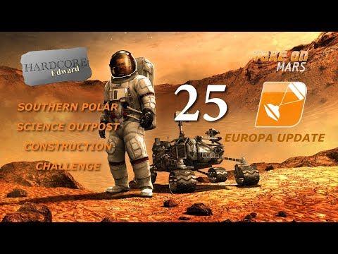 Take on Mars: Europa Update: Let's Play: Sandbox: Polar Outpost Build Part 25