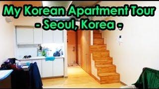 My Korean Apartment Tour 2013 -- Seoul, Korea