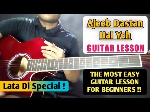 Ajeeb Dastan Hai Yeh- Most Easy Guitar Chords Lesson & Cover for Super Beginners - Lata Mangeshkar