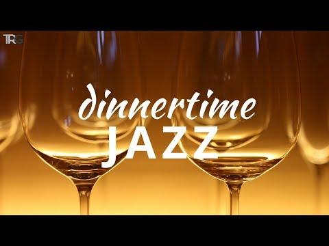 Dinner Time Jazz | Smooth Instrumental Jazz Music for Dinner | Background Jazz Playlist 2018 Hi-Fi