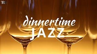 Dinner Time Jazz   Smooth Instrumental Jazz Music for Dinner   Background Jazz Playlist 2018 Hi-Fi