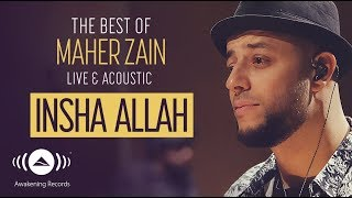 Cover images Maher Zain - Insha Allah | The Best of Maher Zain Live & Acoustic
