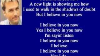 Watch Michael W Smith I Believe In You Now video