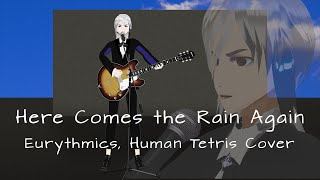 「Here Comes The Rain Again【#Eurythmics】【#HumanTetris 】Cover 【#MMD 】」のサムネイル