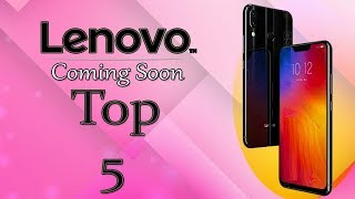 Lenovo Top 5 Mobiles UpComing Between 5000 To 15000