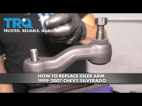 How to Replace Idler Arm 1999-07 Chevy Silverado