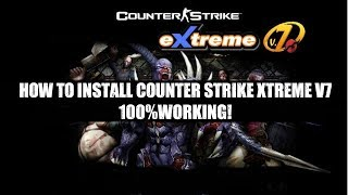 Gambar cover How to Install Counter Strike Xtreme V7 100% WORKING!