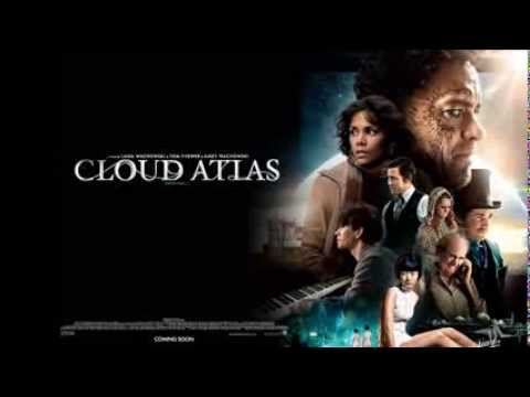 Best Films' Soundtracks - 03 - Cloud Atlas Finale (Tom Tykwer, Johnny Klimek & Reinhold Heil)