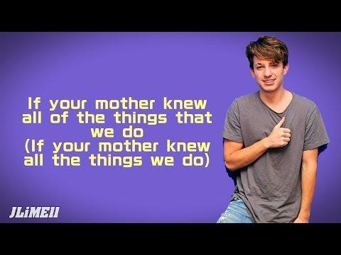 Charlie Puth - Mother (Lyrics) 4K