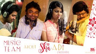 Music Team about 'Shaadi' Short Film | Shaadi Exclusive | MR. Productions