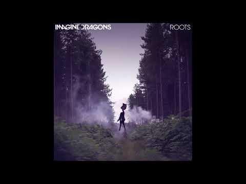 Imagine Dragons - Roots (LIVE) Audio