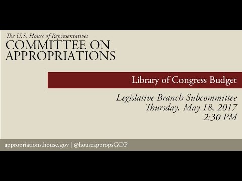 Hearing: Library of Congress Budget (EventID=105958)