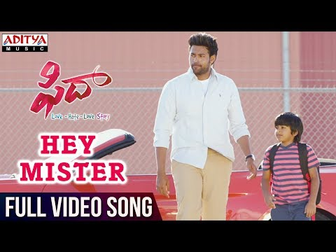 Hey Mister Full Video Song || Fidaa Full Video Songs || Varun Tej, Sai Pallavi || Sekhar Kammula