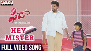 vuclip Hey Mister Full Video Song || Fidaa Full Video Songs || Varun Tej, Sai Pallavi || Sekhar Kammula