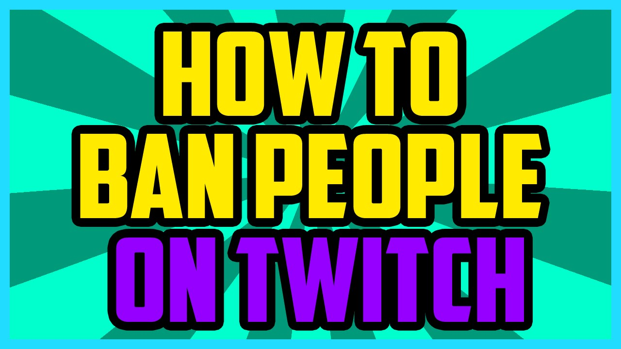 Twitch - HOW TO BAN SOMEONE ON TWITCH 2016 (QUICK & EASY) - Ban Twitch Chat  Users Tutorial