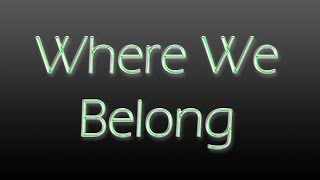 Where We Belong | MWR Montage | GGP_Andy