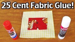 25 Cent Fabric Glue!