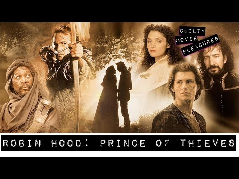 """Robin Hood: Prince Of Thieves (1991)... Is A """"Guilty Movie Pleasure"""""""