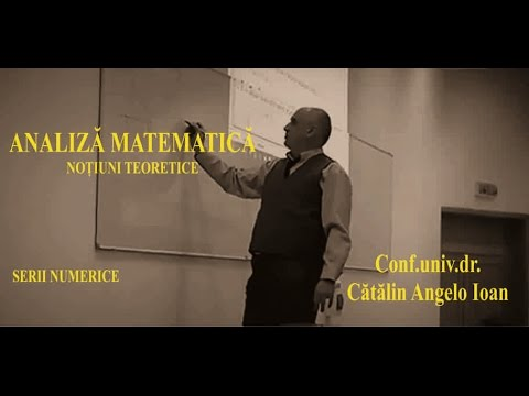 Matematica   Analiza Matematica   015 Serii Numerice