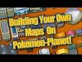 Pokemon Planet - Build Your Own Maps!