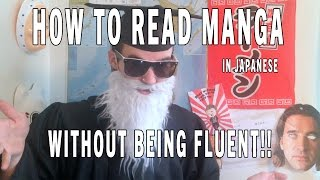 How To Read Manga in Japanese WITHOUT BEING FLUENT!!