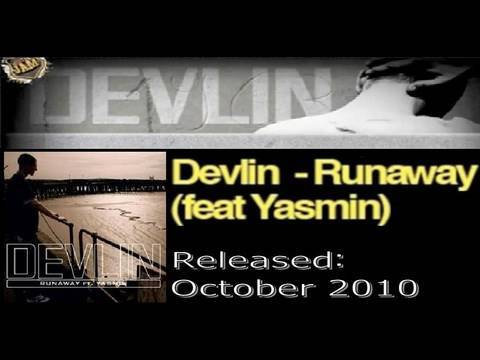 Devlin - Runaway Ft. Yasmin (OUT OCTOBER 2010 - HQ)