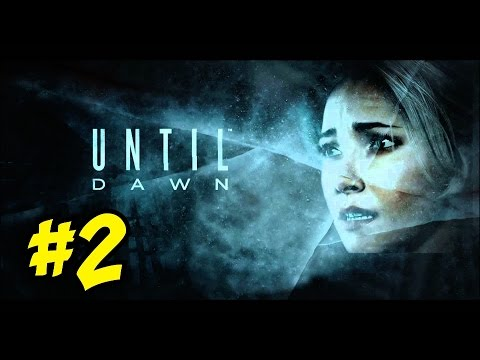 "UNTIL DAWN: ""Let the NIGHTMARE Begin!"" LIVE! [2] ★ Campaign Let's Play / Walkthrough"