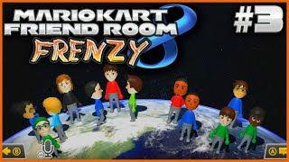 Mario Kart 8 - Friend Room Frenzy #3 - VULGAR RAGE