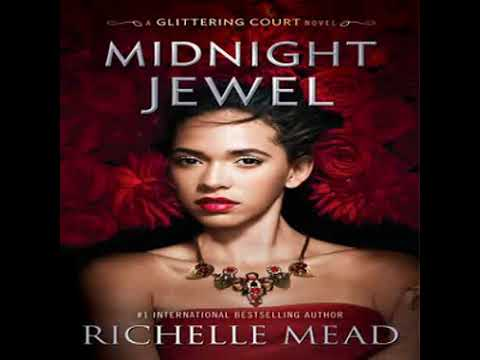 Richelle Mead- Midnight Jewel -The Glittering Court, Book 2 -clip1