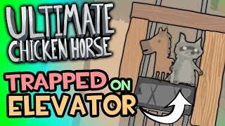 Trapped on the Elevator (Ultimate Chicken Horse - Funny Moments)