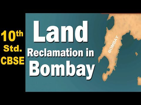 Land Reclamation in Bombay  - Home Revise 10th Std. CBSE History