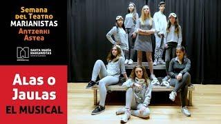 SEMANA TEATRO MARIANISTAS - Alas o Jaulas, el musical