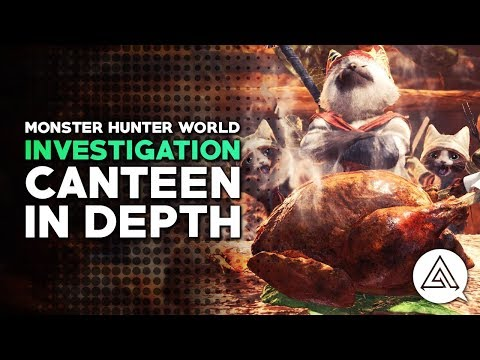 Monster Hunter World | The Canteen, Cooking & Food Skills in Depth