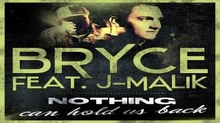 Bryce feat. J-Malik - Nothing Can Hold Us Back (DJ Bam Bam Remix Edit)