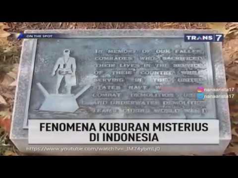 Kuburan Misterius Di Indonesia On The Spot Trans 7 19 Oktober 2017