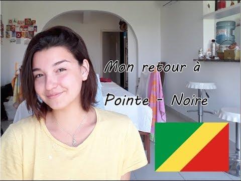 Vlog n°1: Mon retour à Pointe-Noire