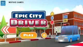EPIC CITY DRIVER WALKTHROUGH   CAR RACING GAME