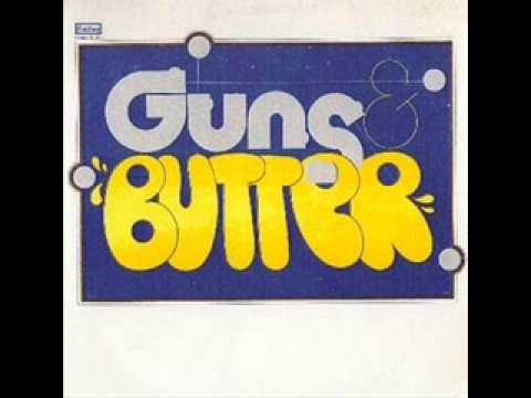 Guns and Butter - Guns and Butter 1972 (FULL ALBUM) [Progressive Rock]