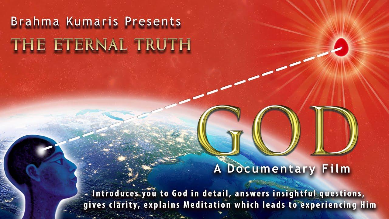 Brahma Kumaris - The Eternal Truth
