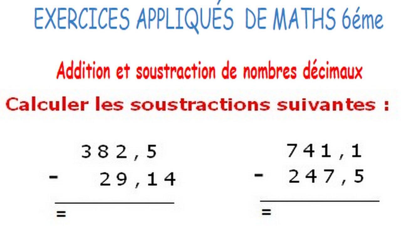 Maths 6ème - Additions et soustractions de nombres décimaux Exercice 10 - YouTube