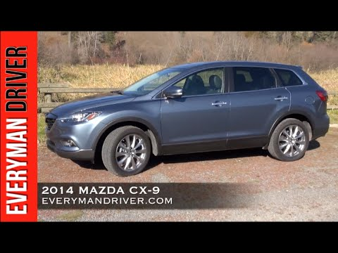 Here S The 2014 Mazda Cx 9 Review On Everyman Driver Youtube