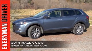 Here's the 2014 Mazda CX-9 Review on Everyman Driver