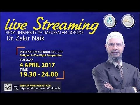 Dr. Zakir Naik - Live Stream from UNIDA Gontor