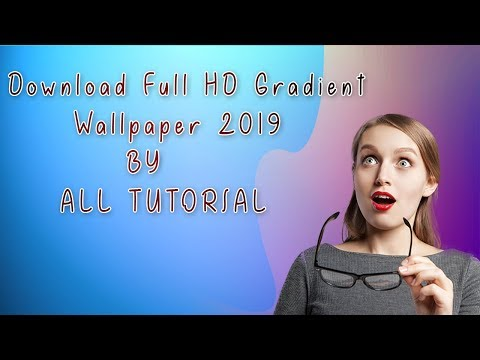 23 Gradient Wallpaper Download Hd Adobe  2019 BY ALL TUTORIAL thumbnail