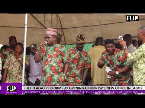 SEFIU ALAO PERFORMS AT OPENING  OF NURTW'S NEW OFFICE IN LAGOS