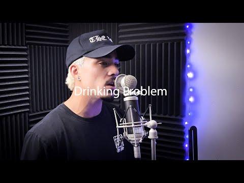 Drinking Problem – Arizona Zervas ft. 27CLUB (Covered by Tk Bond)