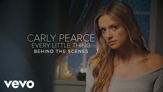 Carly Pearce - Every Little Thing (Behind The Scenes)